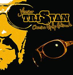 Chanson hip hop artisanale EP - Monsieur Tristan